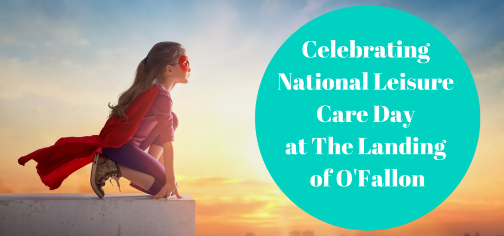Landing Ofallon National Leisure Care Day