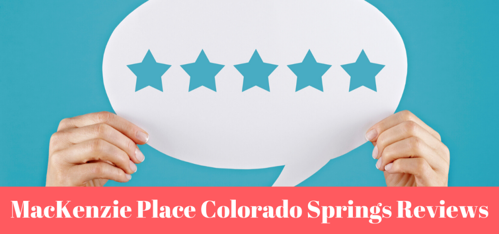 Mackenzie Place Colorado Springs Reviews