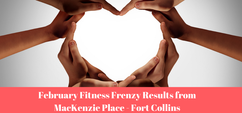 Mackenzie Place Fort Collins February Fitness Frenzy