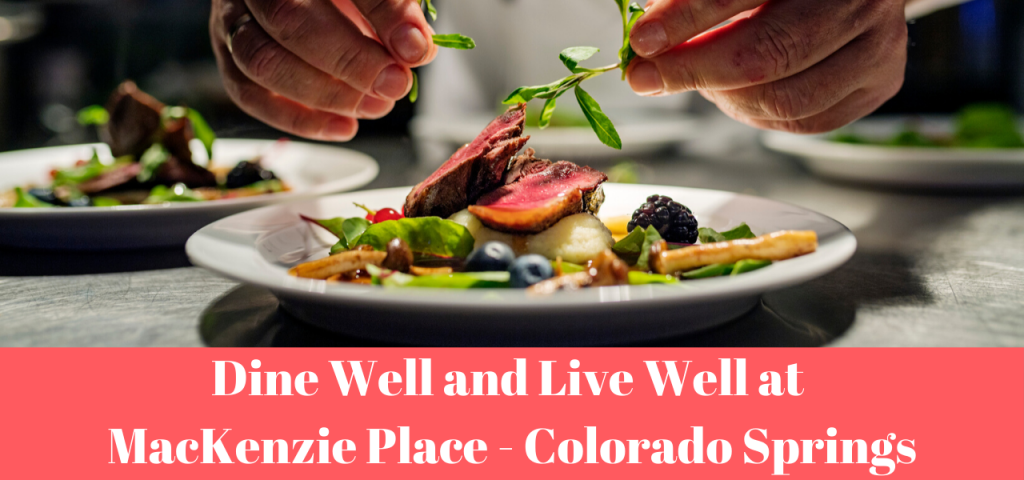Dine Well Mackenzie Place Colorado Springs