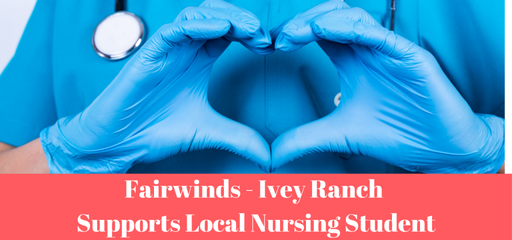 Fairwinds Ivey Ranch Nursing Scholarship
