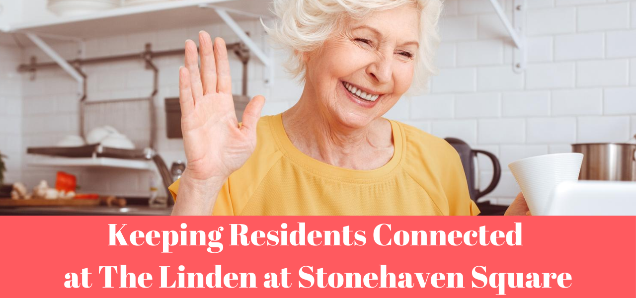 The Linden at Stonehaven Square Keeps Residents Connected