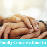5 Family Conversations to Have in 2021