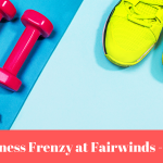February Fitness Frenzy at Fairwinds - River's Edge