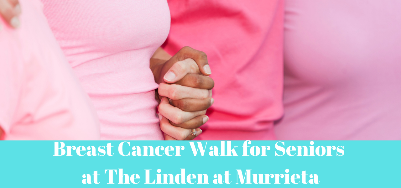Breast Cancer Walk for Seniors at The Linden at Murrieta