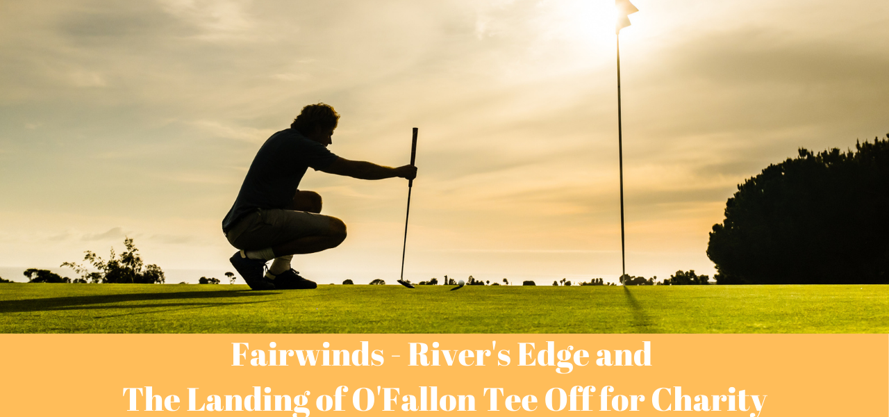 Fairwind River's Edge and The Landing of O'Fallon Tee off for Charity